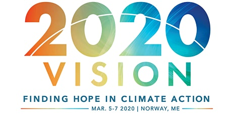 2020 Vision: Finding Hope in Climate Action tickets