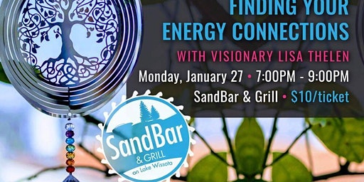 SOLD OUT - Finding Your Energy Connections with Visionary Lisa