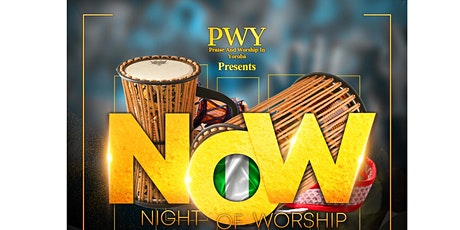 NOW (Night Of Worship) tickets