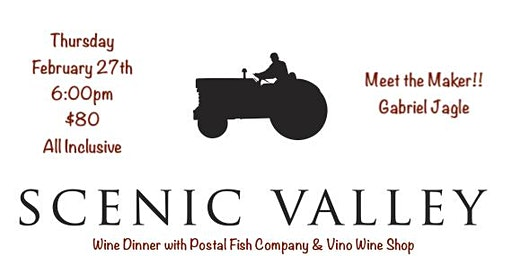 Winemaker Dinner with Scenic Valley Farms Winery