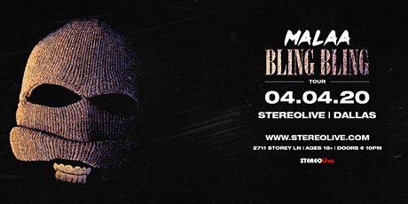 Malaa - Bling Bling Tour - Stereo Live Dallas tickets