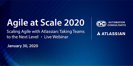 Scaling Agile with Atlassian: Taking Teams to the Next Level tickets