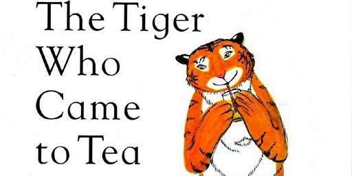 The Tiger Who Came To Tea Parent & Child Woodland Session 18m - 8 years