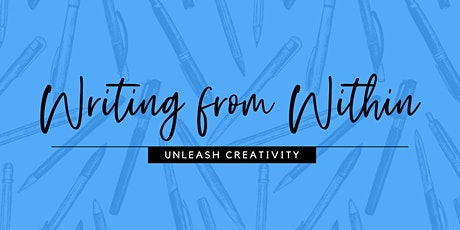 Writing from Within: Unleash creativity tickets
