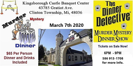Murder Mystery Dinner Show, March 7th 2020