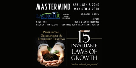 15 Invaluable Laws of Growth Mastermind Series tickets