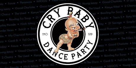 Cry Baby Dance Party with DJ Grotzy Versace at Anchor Rock Club tickets