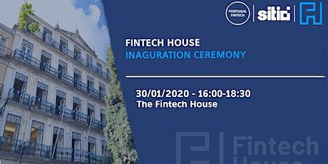 Fintech House Inauguration Ceremony bilhetes