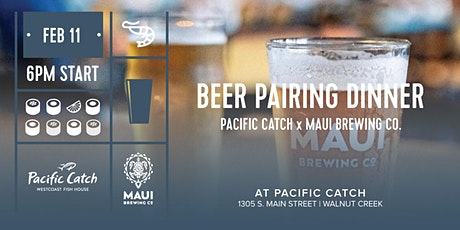 Beer Pairing Dinner | Pacific Catch x Maui Brewing Co. tickets