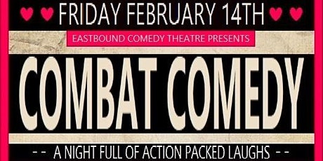 Combat Comedy - Valentine's Edition tickets