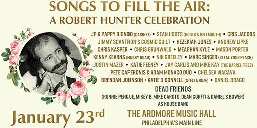 Songs To Fill The Air:  A Robert Hunter Celebration
