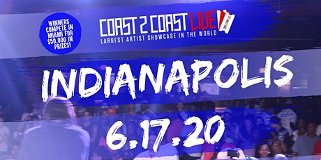 Coast 2 Coast LIVE Showcase Indianapolis - Artists Win $50K In Prizes tickets