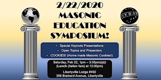 Libertyville Lodge # 492  Masonic Education Symposium