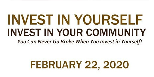 Invest In Yourself, Invest In Your Community!