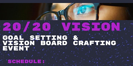 20/20 Visioning Event (Networking, Goal Setting & Vision Board Crafting) tickets