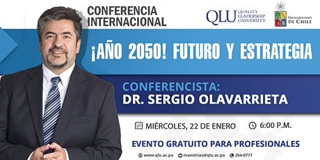Conferencia Internacional: Año 2050 - Futuro y Estrategia entradas
