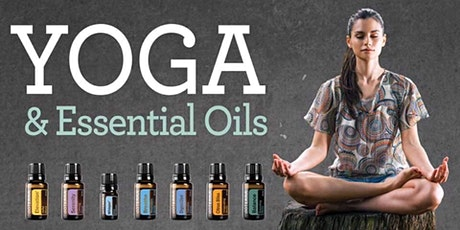Essential Oils and Yoga tickets