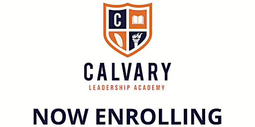 Calvary Leadership Academy Preview Day