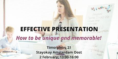 Effective Presentation. Be unique and memorable! tickets