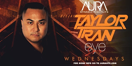 Eye Spy Wednesdays ft. Dj Taylor Tran |01.22.20| tickets