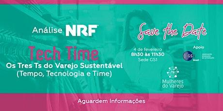 Análise NRF   -  Tech Time. Os Três Ts do Varejo Sustentável ingressos
