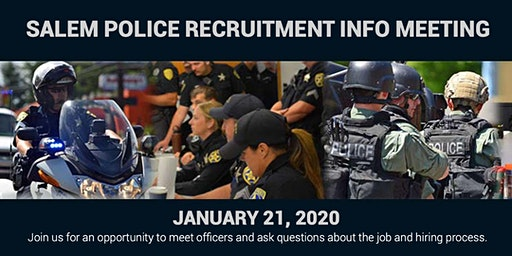 Salem Police Department Recruitment Informational Meeting