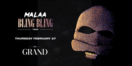 MALAA | The Grand Boston 2.27.20 tickets