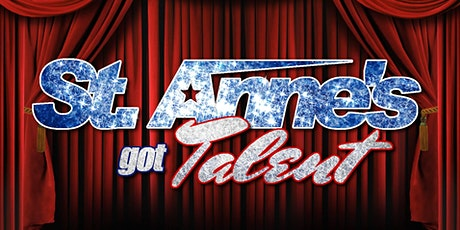 St. Anne's Got Talent - Mission Fundraiser tickets