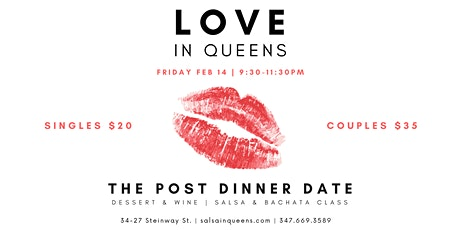 Love In Queens: The Post Dinner Date tickets