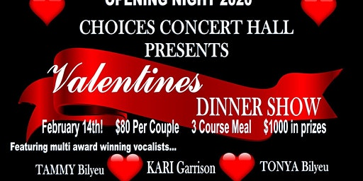 Valentine's Dinner Show at Choices