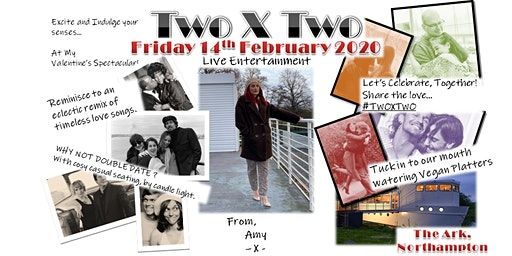 Two X Two - Valentine's Spectacular! Live Entertainment by candlelight.