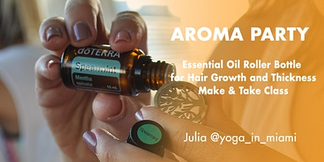 Aroma Party: Essential Oil Roller Bottle  for Hair Growth and Thickness tickets