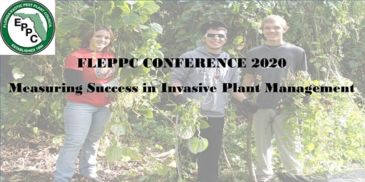 FLORIDA EXOTIC PEST PLANT COUNCIL (FLEPPC) 2020 ANNUAL CONFERENCE