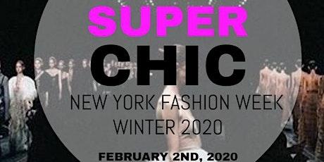 Super Chic New York Fashion Week Winter 2020 tickets