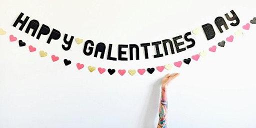 Oh Hello Galentine's Day