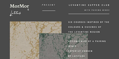 MorMor x Latitude Wine Preset: A Levantine Supper Club w/ Pairing Wines tickets
