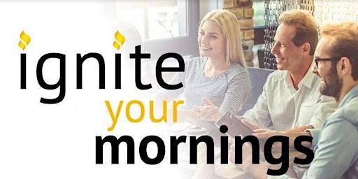 ignite Your Morning Board Speaker Series