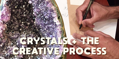 Crystals & The Creative Process tickets