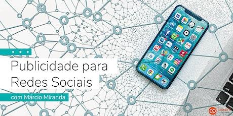 Publicidade nas redes sociais, com Márcio Miranda bilhetes