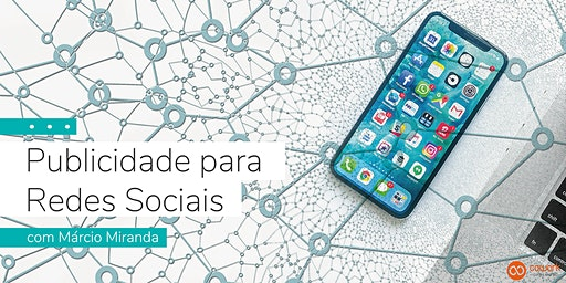 Publicidade nas redes sociais, com Márcio Miranda