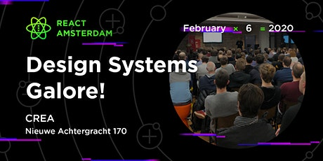 React Amsterdam Meetup: Design Systems Galore  tickets