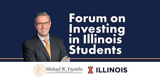 Forum on Investing in Illinois Students