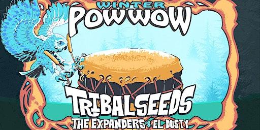 TRIBAL SEEDS / THE EXPANDERS / EL DUSTY