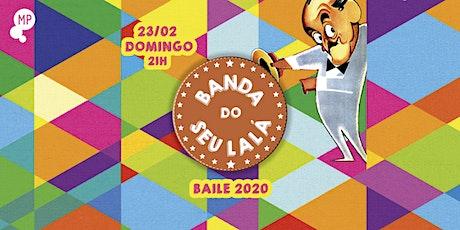 23/02 - BANDA DO SEU LALÁ NO MUNDO PENSANTE ingressos