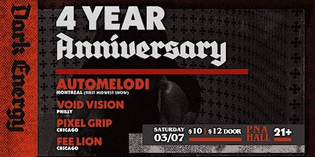 Dark Energy  4 yr Annvrsry /  Automelodi, Void Vision, Fee Lion, Pixel Grip tickets