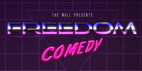 Freedom Comedy #1 - Show Premiere!  Tickets