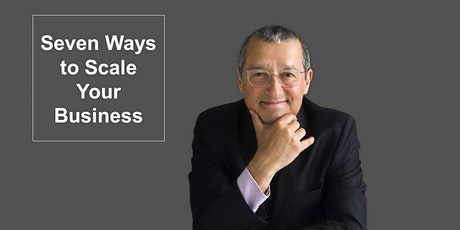 Seven Ways to Scale Your Business: Wednesday 29th January bilhetes