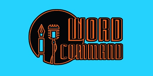 Word Command spoken word evening
