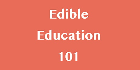 Edible Education—Slow Food Values in a Fast Food Culture tickets