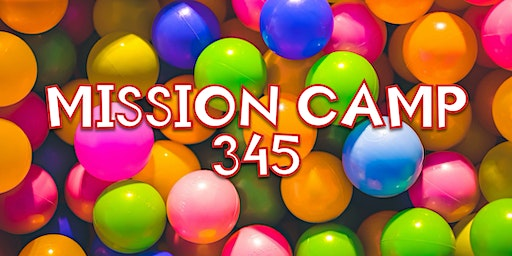 Mission Camp 345